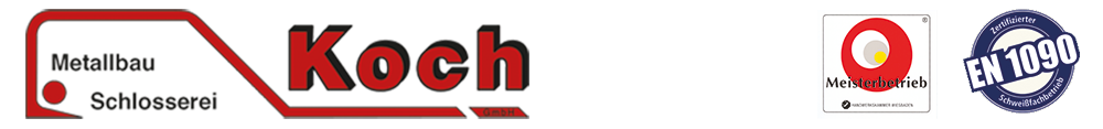 Schlosserei Metallbau Koch GmbH